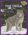 The Taiga: Discover This Forested Biome