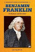 Benjamin Franklin: Statesman and Inventor
