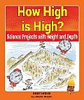 How High Is High?: Science Projects with Height and Depth