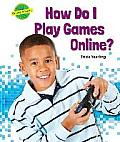 How Do I Play Games Online? (Online Smarts)