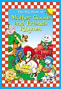 Big Book of Mother Goose & Friends Rhyme