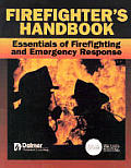 Firefighters Handbook Essentials of Firefighting & Emergency Response 1st Edition