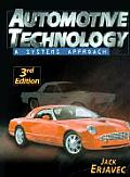 Automotive Technology - With Appendix C and D (3RD 04 - Old Edition)