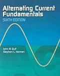 Alternating Current Fundamentals 6th Edition