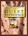 Managing the Guest Experience in Hospitality (00 Edition)
