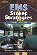 EMS Street Strategies Effective Patient Interaction