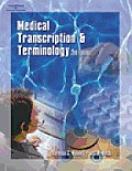 Medical Transcription & Terminology An Integrated Approach