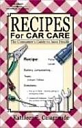 Recipes For Car Care The Consumers Guide To Au