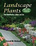 Landscape Plants Their Identification Culture & Use