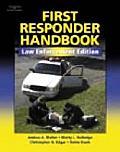 First Responder Handbook: Law Enforcement Edition