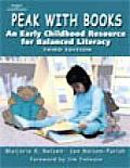 Peak with Books An Early Childhood Resource for Balanced Literacy 3rd edition
