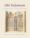 Old Testament An Introduction to the Hebrew Bible
