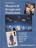 Theatrical Design & Production 4th Edition