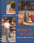 Make It In Clay A Beginners Guide To Ceramics