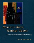 Womens Voices Feminist Visions Classic &