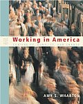 Working in America: Continuity Conflict and Change