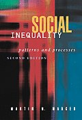 Outlines & Highlights for Social Inequality Pattern and Processes by Marger,