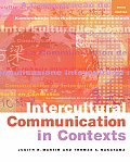 Intercultural Communication in Contexts (3RD 04 - Old Edition)