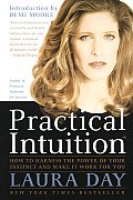 Practical Intuition How To Harness The
