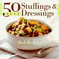 50 Best Stuffings & Dressings by Rick Rodgers