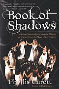 Book of Shadows: A Modern Woman's Journey Into the Wisdom of Witchcraft and the Magic of the Goddess Cover