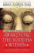 Awakening The Buddha Within Eight Steps to Enlightenment