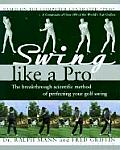 Swing Like A Pro The Breakthrough Meth