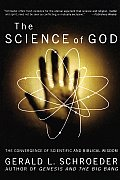 Science of God The Convergence of Scientific & Biblical Wisdom