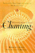 Chanting Discovering Spirit In Sound
