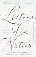 Letters of a Nation: A Collection of Extraordinary American Letters