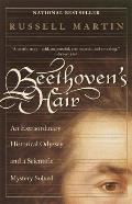 Beethoven's Hair: An Extraordinary Historical Odyssey and a Scientific Mystery Solved Cover