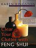 Clear Your Clutter with Feng Shui Cover