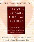 If Love Is a Game These Are the Rules 10 Rules for Finding Love & Creating Long Lasting Authentic Relationships