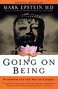 Going on Being Buddhism & the Way of Change