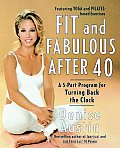 Fit & Fabulous After 40 A 5 Part Program for Turning Back the Clock