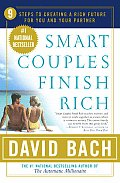 Smart Couples Finish Rich 9 Steps to Creating a Rich Future for You & Your Partner