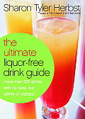 Ultimate Liquor Free Drink Guide More Tha