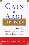 Cain & Abel At Work Office Politics & Th
