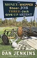 Money Whipped Steer Job Three Jack Give Up Artist