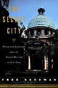 The Secret City: Woodlawn Cemetery and the Buried History of New York