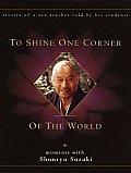 To Shine One Corner Of The World Suzuki