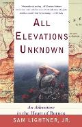 All Elevations Unknown An Adventure In