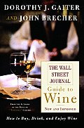 Wall Street Journal Guide To Wine New & Improved How to Buy Drink & Enjoy Wine