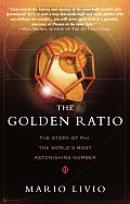 The Golden Ratio: The Story of Phi, the World's Most Astonishing Number Cover