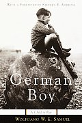 German Boy : a Child in War (00 Edition)