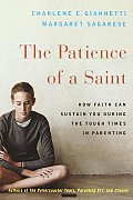 Patience Of A Saint