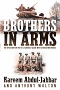Brothers in Arms The Epic Story of the 761st Tank Battalion WWIIs Forgotten Heroes