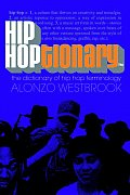 Hip Hoptionary TM The Dictionary of Hip Hop Terminology