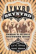 Lynyrd Skynyrd Remembering The Free Bi