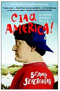 Ciao, America!: An Italian Discovers the U.S.